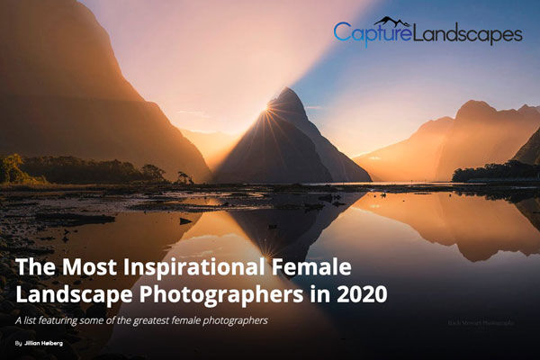 The Most Inspirational Female Landscape Photographers in 2020