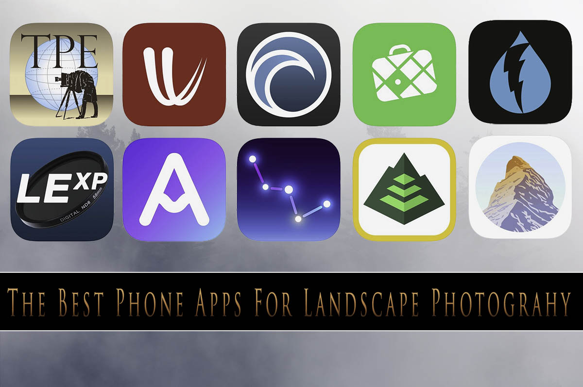 The Best Phone Apps for Landscape Photographers
